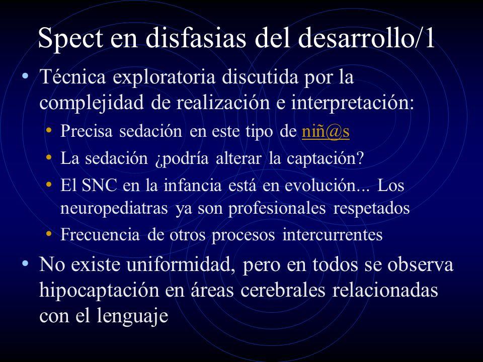 Spect en disfasias del desarrollo/1