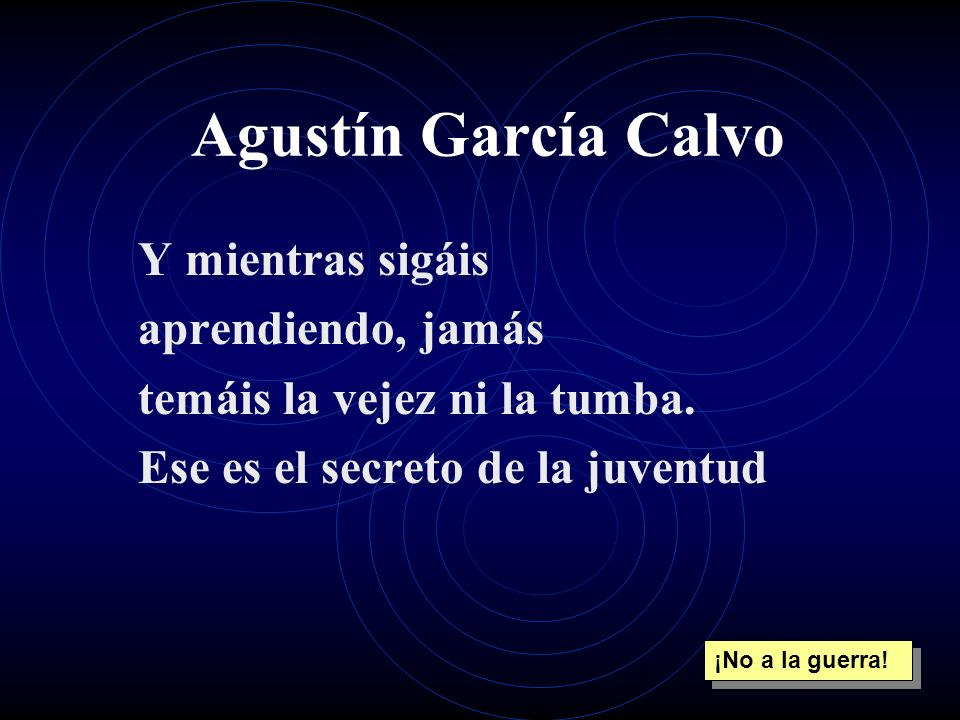 Agustín García Calvo Y mientras sigáis aprendiendo, jamás