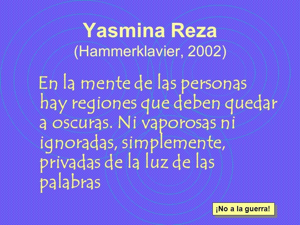 Yasmina Reza (Hammerklavier, 2002)
