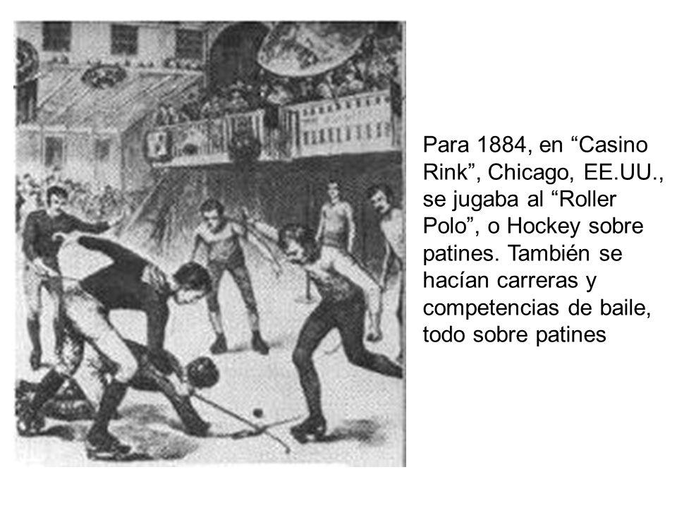 Para 1884, en Casino Rink , Chicago, EE. UU