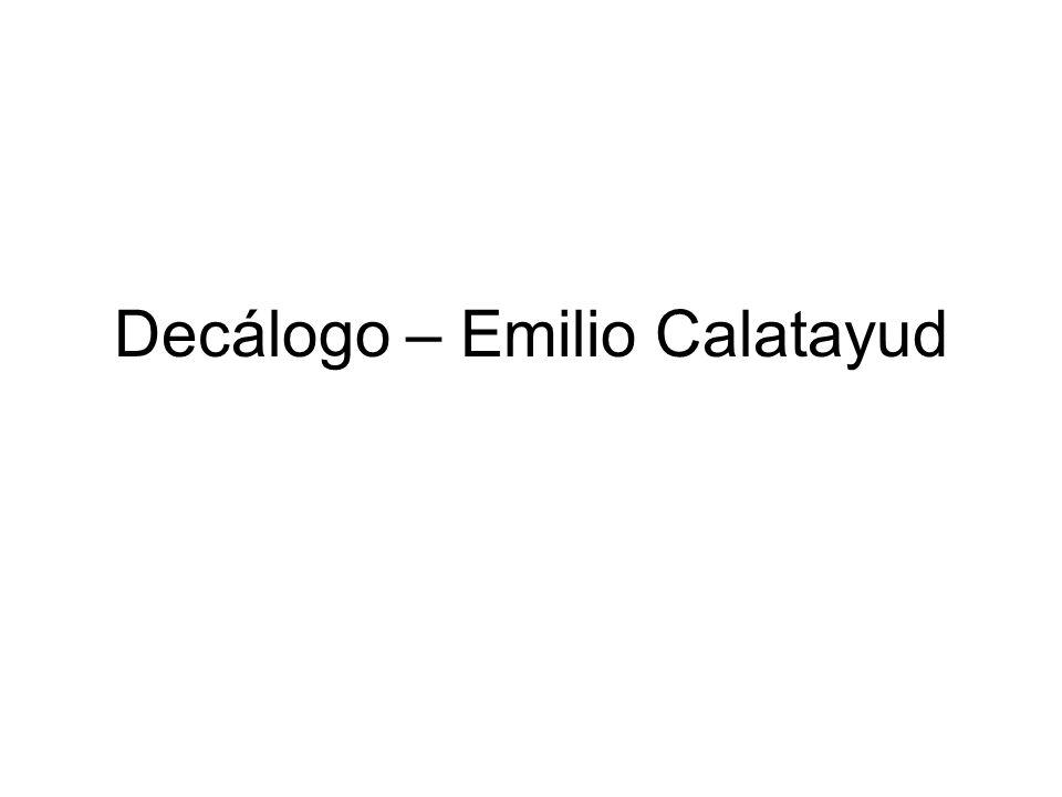 Decálogo – Emilio Calatayud