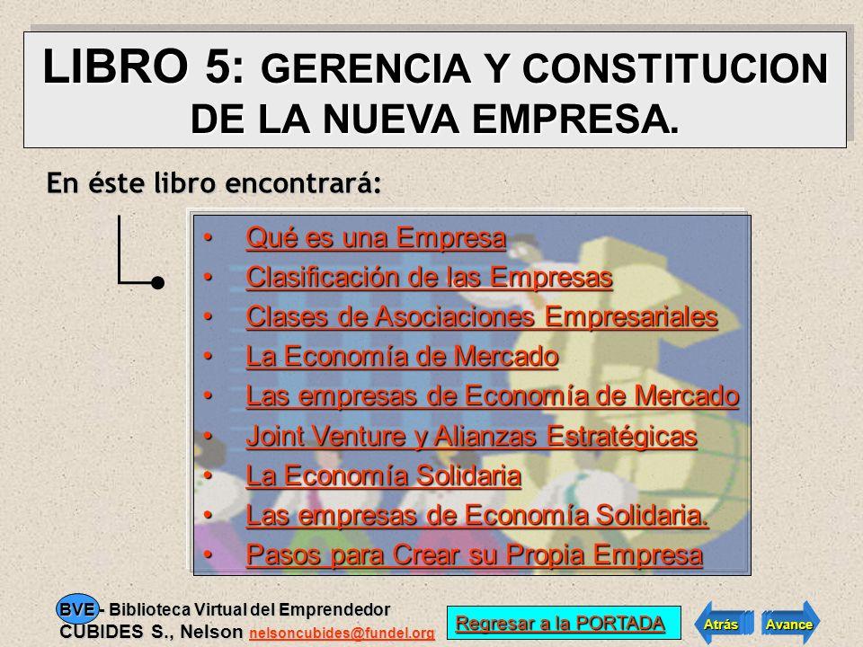 LIBRO 5: GERENCIA Y CONSTITUCION DE LA NUEVA EMPRESA.