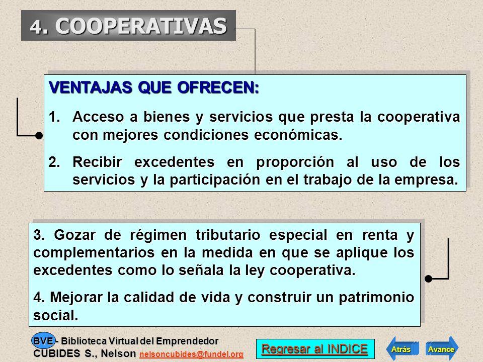 4. COOPERATIVAS VENTAJAS QUE OFRECEN: