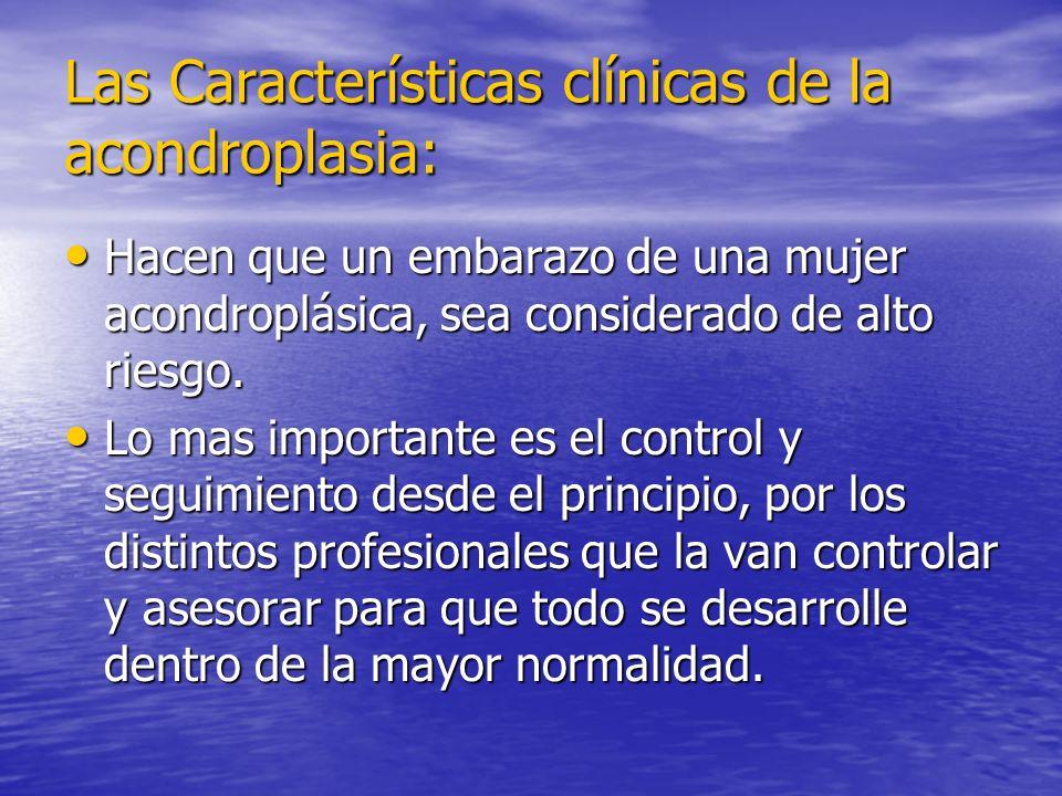 Las Características clínicas de la acondroplasia: