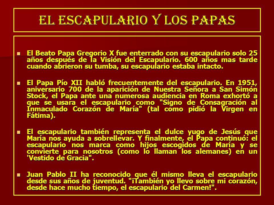 EL ESCAPULARIO Y LOS PAPAS