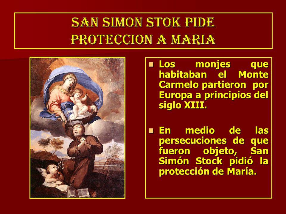 SAN SIMON STOK PIDE PROTECCION A MARIA