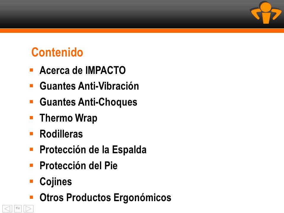 Contenido Acerca de IMPACTO Guantes Anti-Vibración