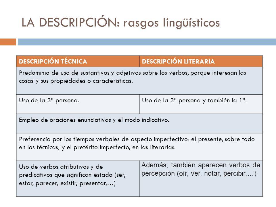 LA DESCRIPCIÓN: rasgos lingüísticos