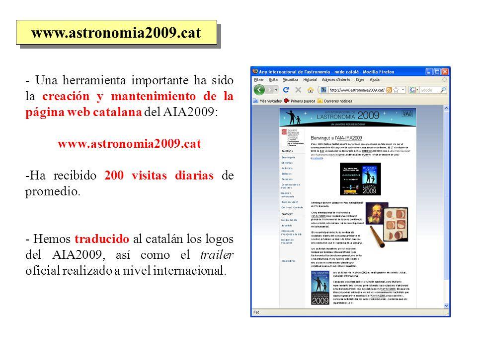 www.astronomia2009.cat - Una herramienta importante ha sido la creación y mantenimiento de la página web catalana del AIA2009: