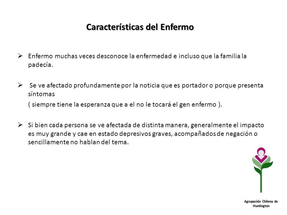 Características del Enfermo Agrupación Chilena de Huntington