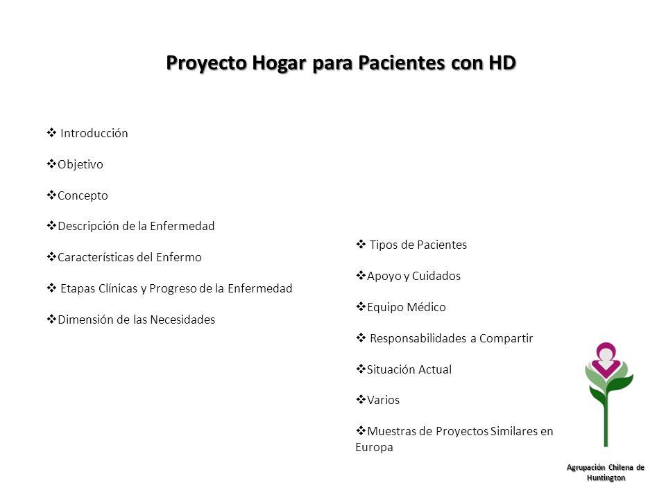 Proyecto Hogar para Pacientes con HD Agrupación Chilena de Huntington