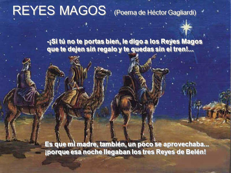 REYES MAGOS (Poema de Héctor Gagliardi)