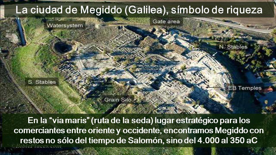 La ciudad de Megiddo (Galilea), símbolo de riqueza