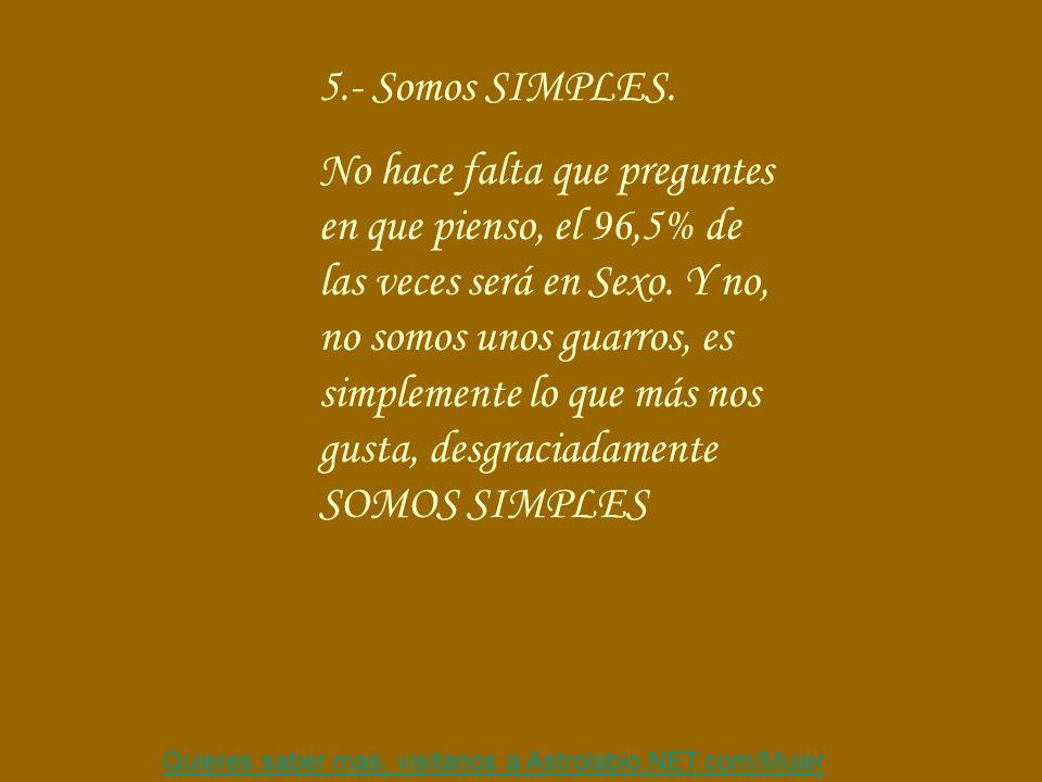 5.- Somos SIMPLES.