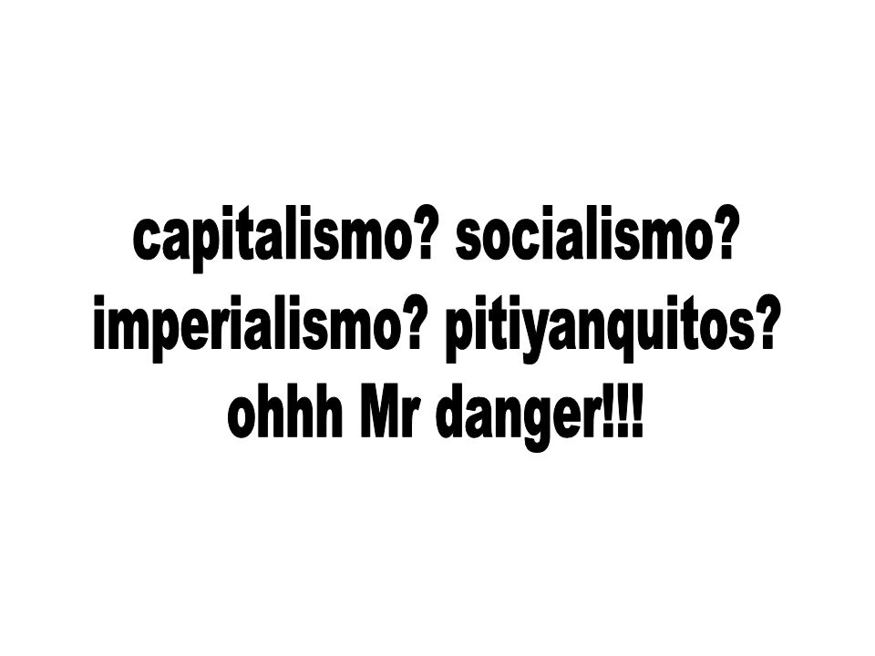 capitalismo socialismo imperialismo pitiyanquitos