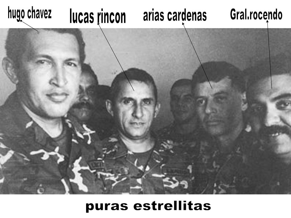 hugo chavez lucas rincon arias cardenas Gral.rocendo puras estrellitas