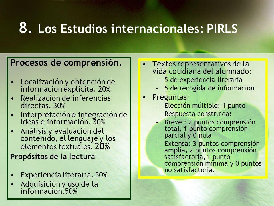 8. Los Estudios internacionales: PIRLS
