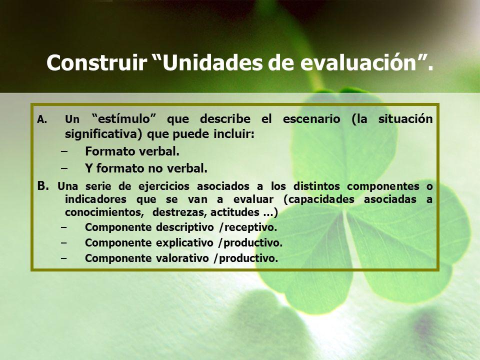 Construir Unidades de evaluación .
