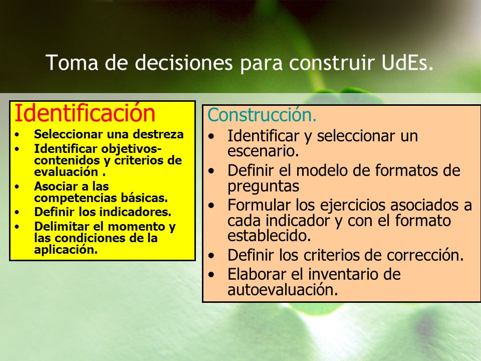 Toma de decisiones para construir UdEs.