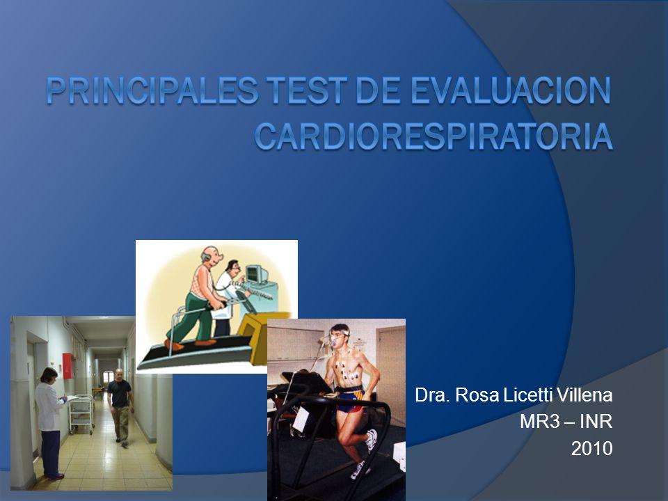 PRINCIPALES TEST DE EVALUACION CARDIORESPIRATORIA