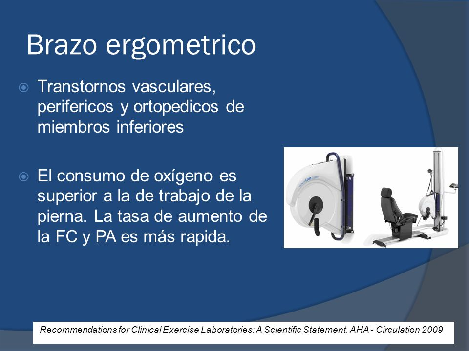Brazo ergometrico Transtornos vasculares, perifericos y ortopedicos de miembros inferiores.