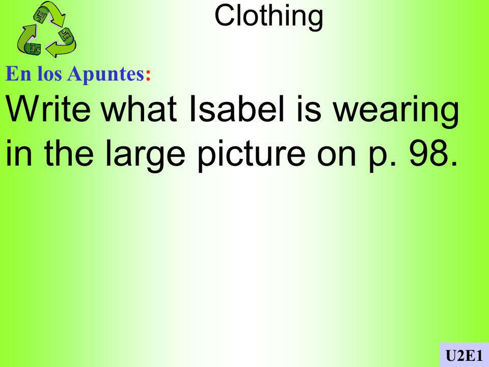 Write what Isabel is wearing in the large picture on p. 98.