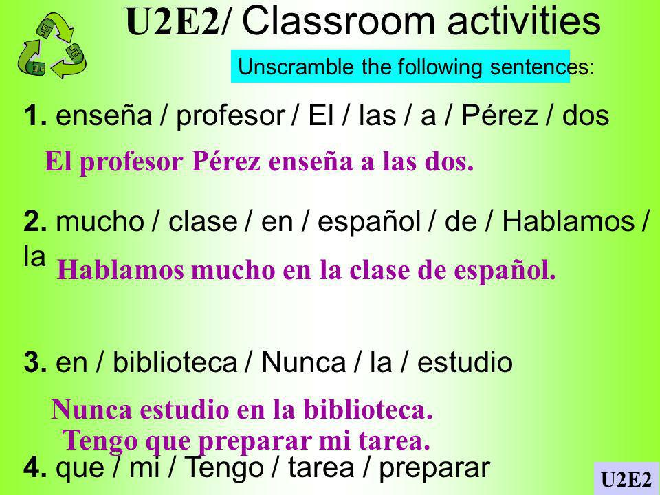 U2E2/ Classroom activities
