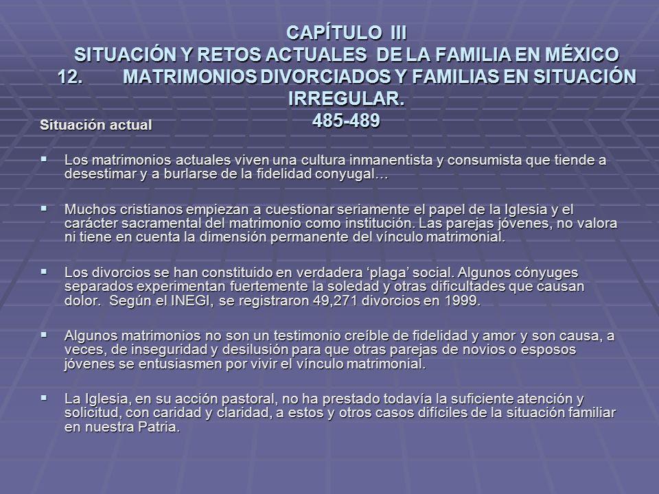 CAPÍTULO III SITUACIÓN Y RETOS ACTUALES DE LA FAMILIA EN MÉXICO 12