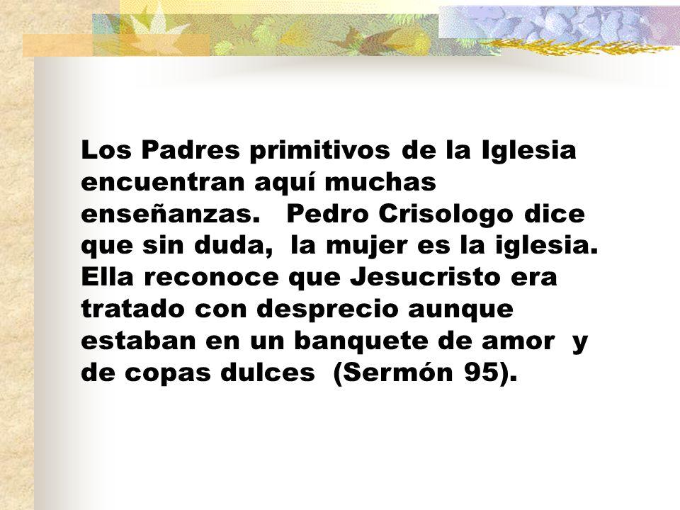 Los Padres primitivos de la Iglesia encuentran aquí muchas enseñanzas