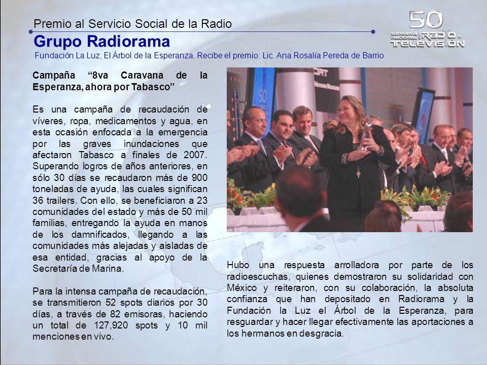 Grupo Radiorama Premio al Servicio Social de la Radio