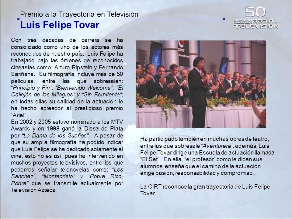 Luis Felipe Tovar Premio a la Trayectoria en Televisión