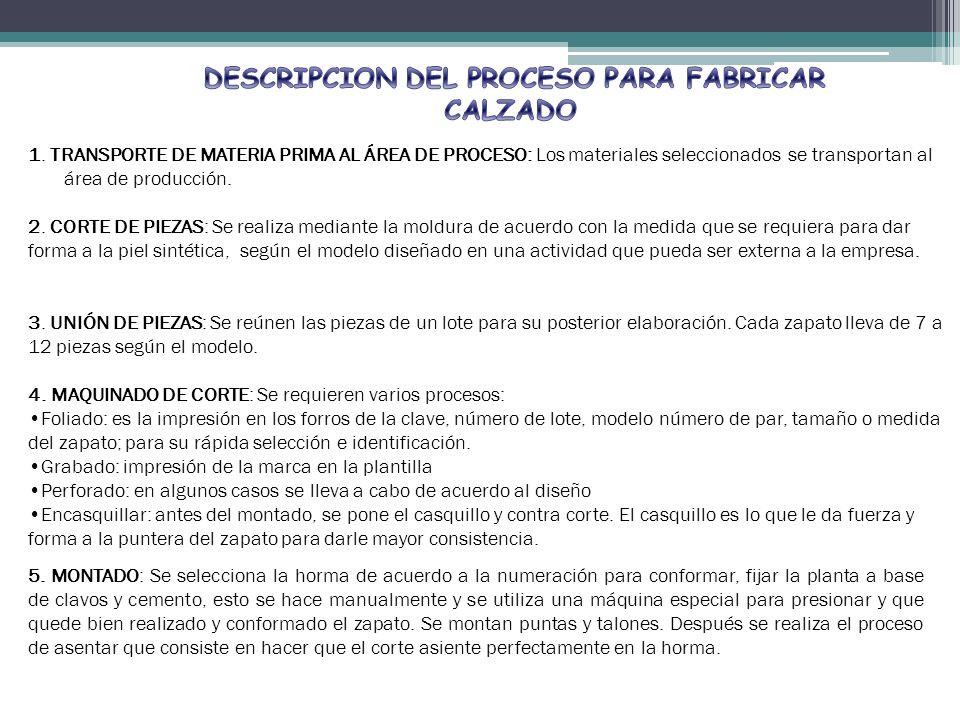 DESCRIPCION DEL PROCESO PARA FABRICAR CALZADO