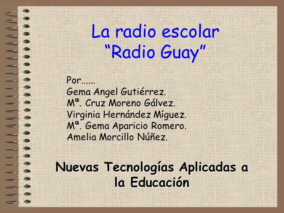 La radio escolar Radio Guay