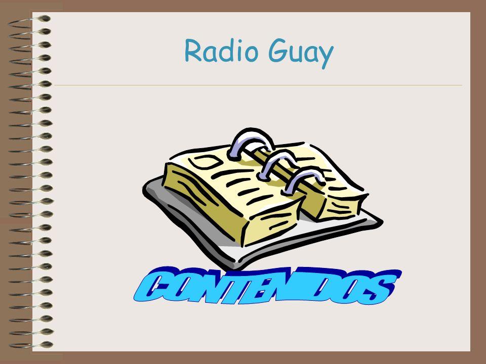 Radio Guay CONTENIDOS