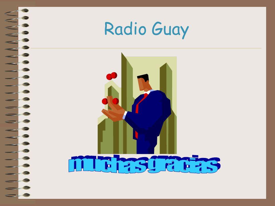 Radio Guay muchas gracias