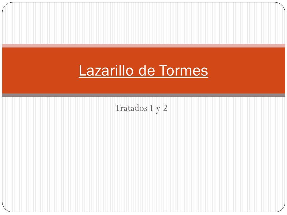Lazarillo de Tormes Tratados 1 y 2