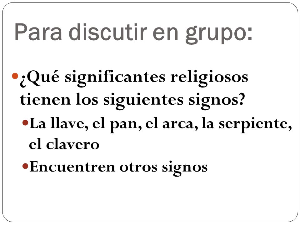 Para discutir en grupo:
