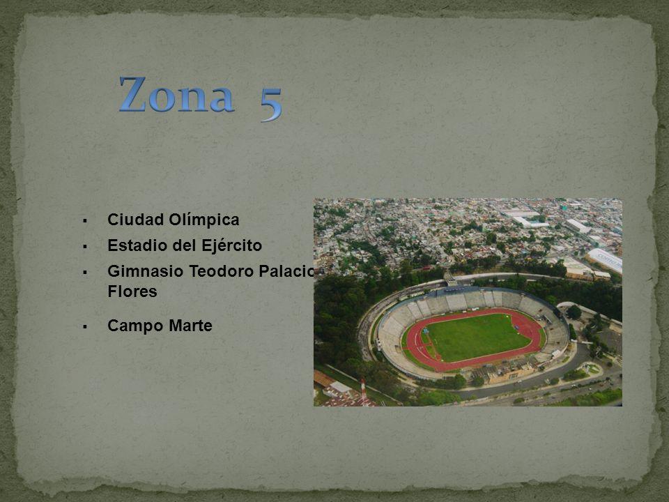 Zona 5 Ciudad Olímpica Estadio del Ejército