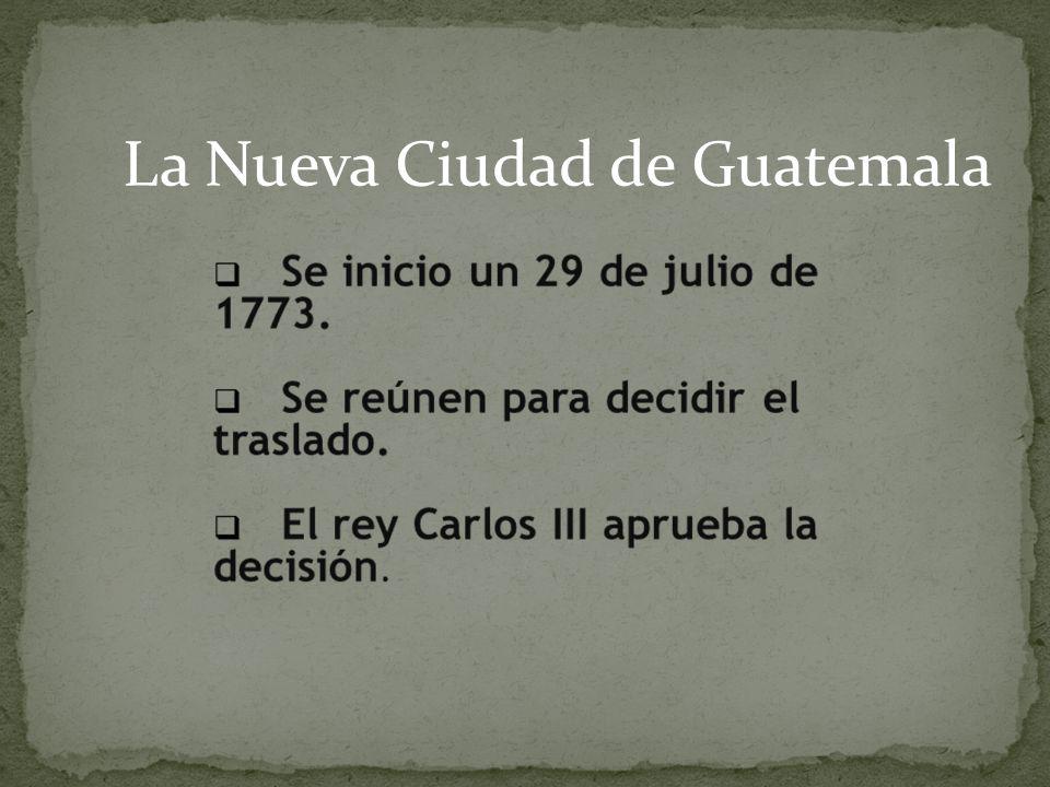 La Nueva Ciudad de Guatemala