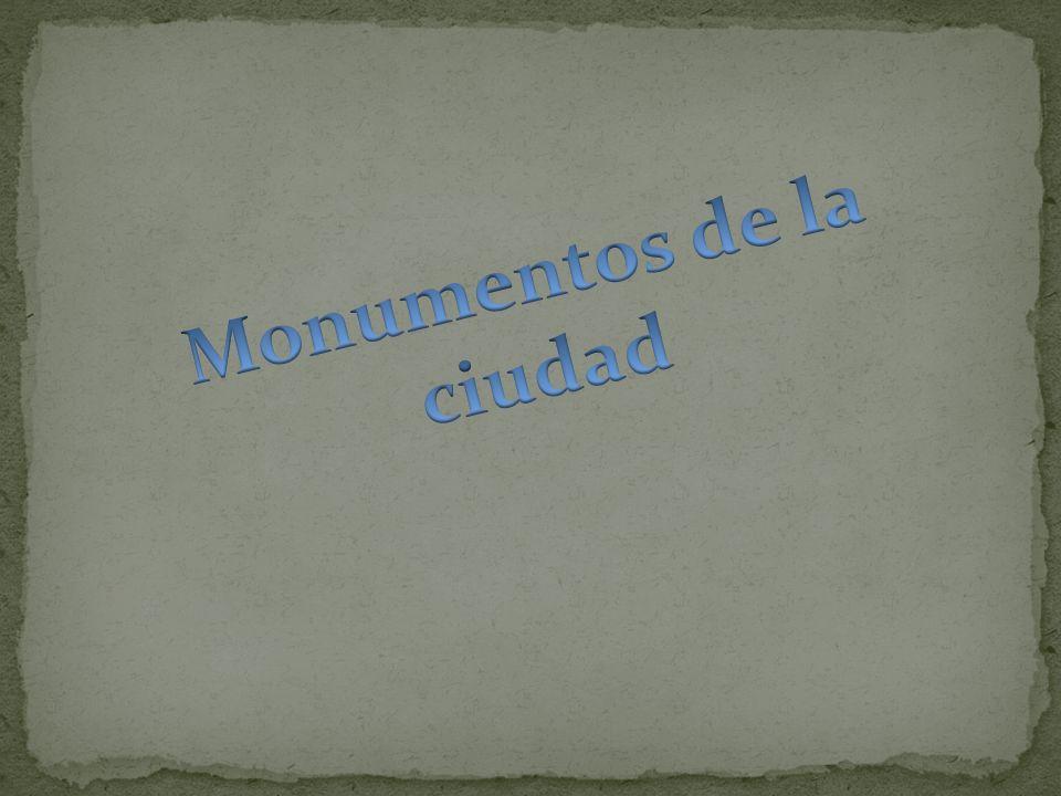 Monumentos de la ciudad