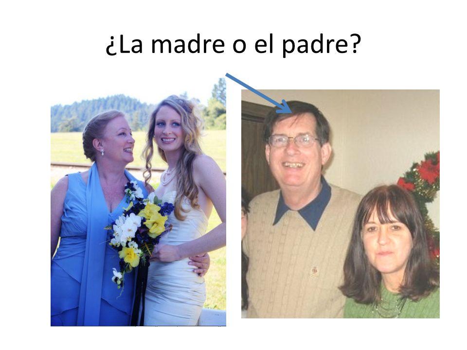 ¿La madre o el padre