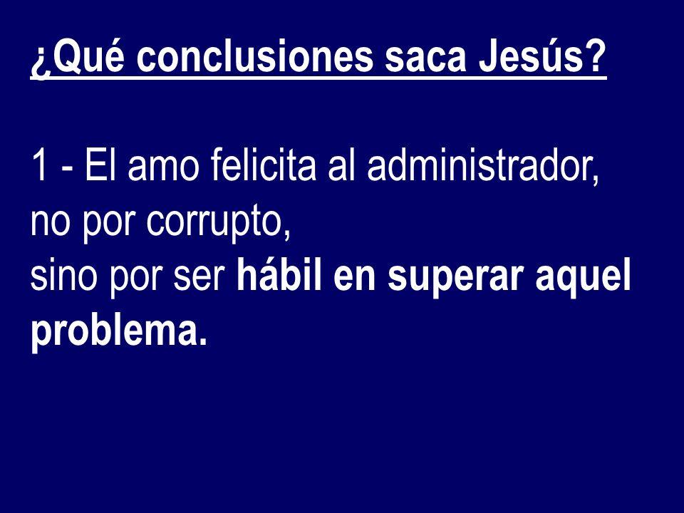¿Qué conclusiones saca Jesús