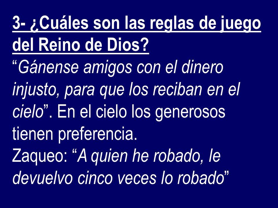 3- ¿Cuáles son las reglas de juego del Reino de Dios