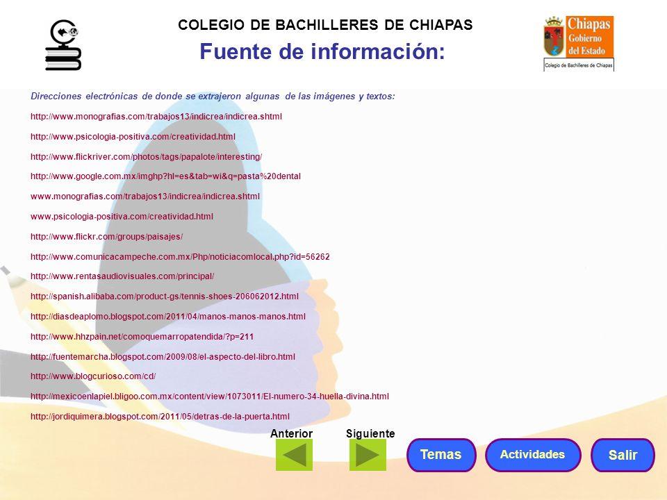 COLEGIO DE BACHILLERES DE CHIAPAS Fuente de información: