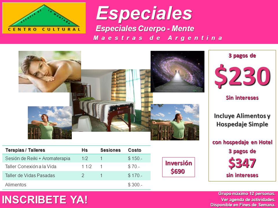 Incluye Alimentos y Hospedaje Simple 3 pagos de $347 sin intereses