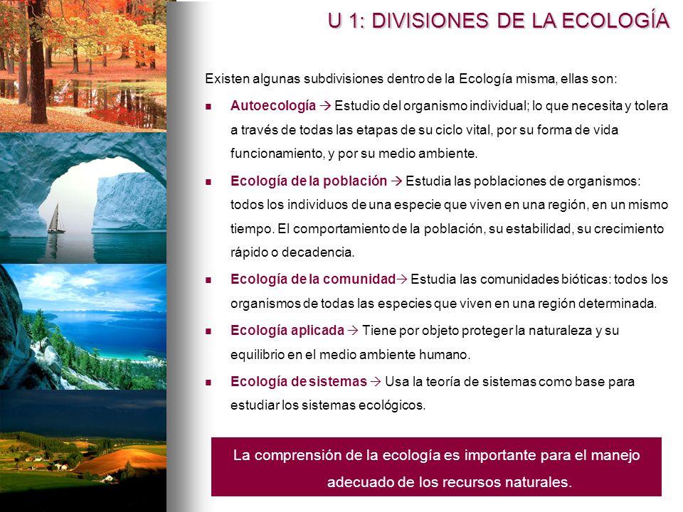 U 1: DIVISIONES DE LA ECOLOGÍA