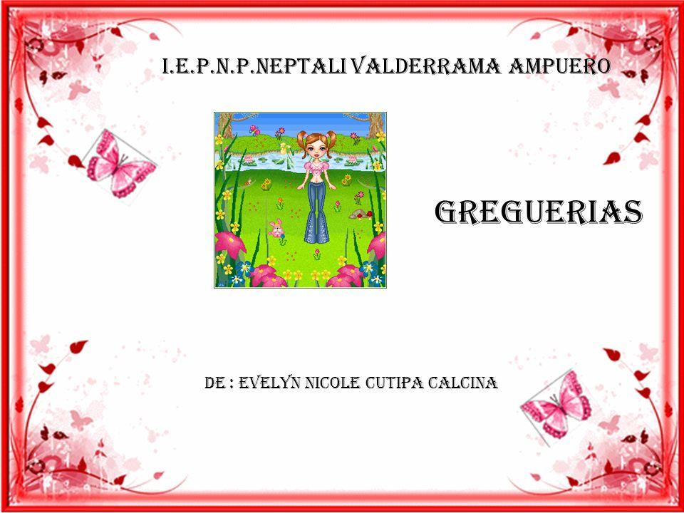 GREGUERIAS I.E.P.N.P.NEPTALI VALDERRAMA AMPUERO