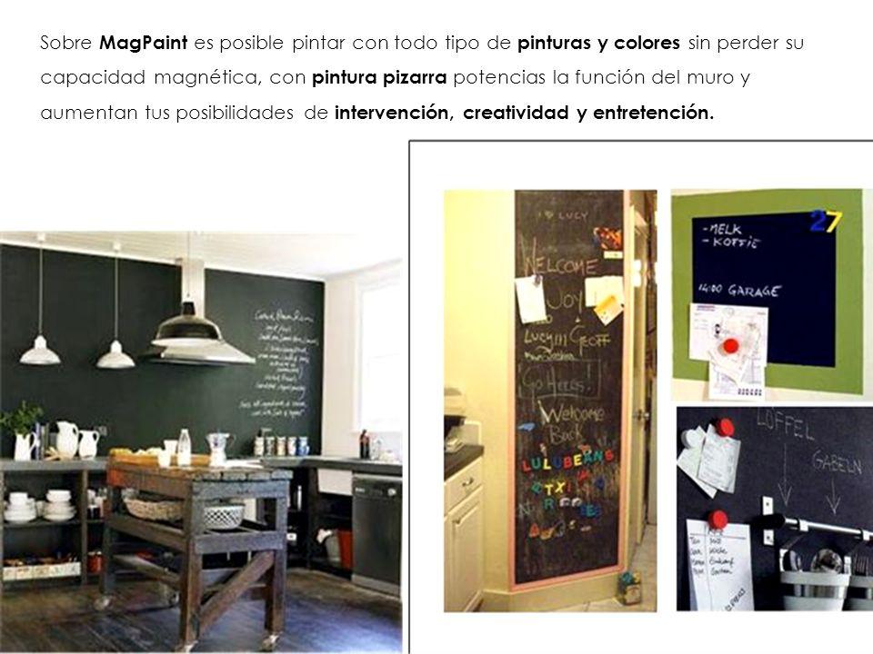 Sobre MagPaint es posible pintar con todo tipo de pinturas y colores sin perder su capacidad magnética, con pintura pizarra potencias la función del muro y aumentan tus posibilidades de intervención, creatividad y entretención.