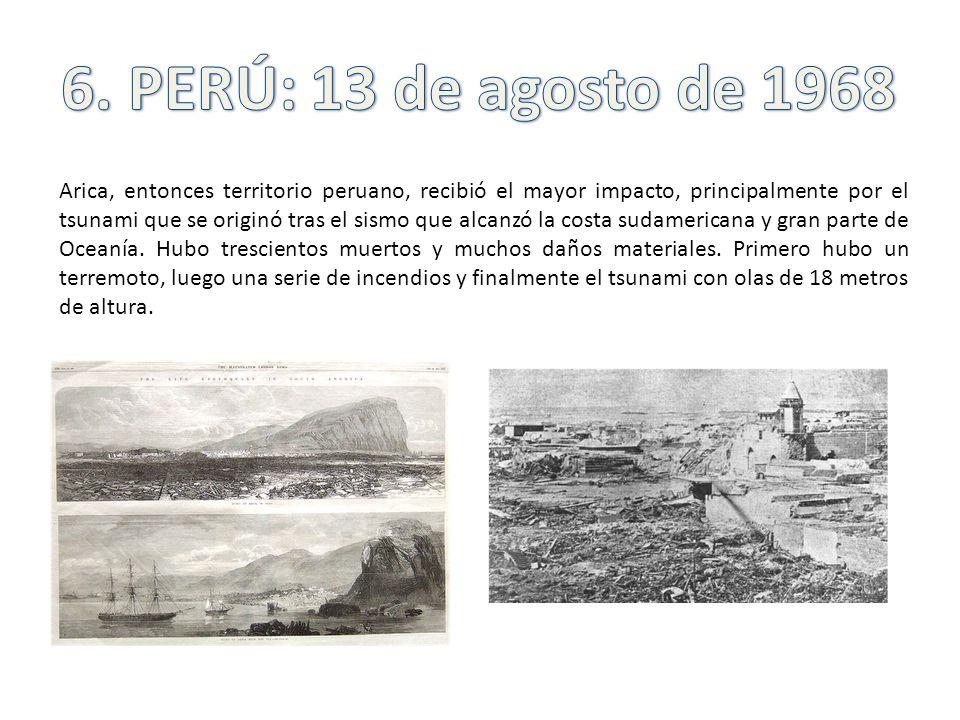 6. PERÚ: 13 de agosto de 1968