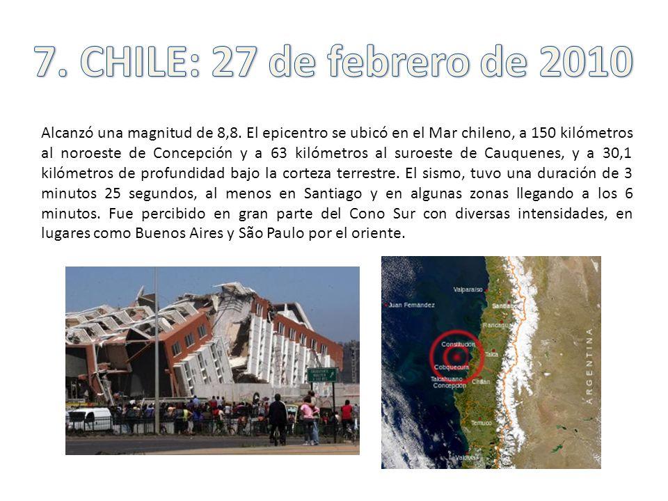 7. CHILE: 27 de febrero de 2010